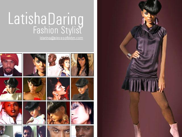 Styling by: Latisha daring
